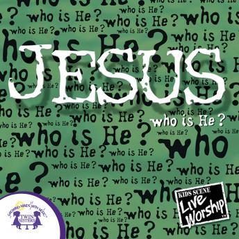 Jesus -Who Is He?, Twin Sisters Productions