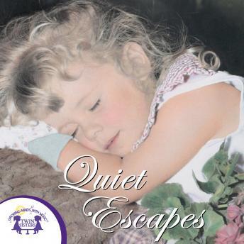 Quiet Escapes