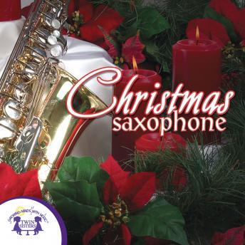 Christmas Saxophone, Twin Sisters Productions