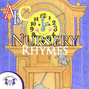 ABC Nursery Rhymes, Audio book by Twin Sisters Productions