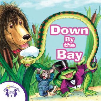 Down By The Bay, Twin Sisters Productions