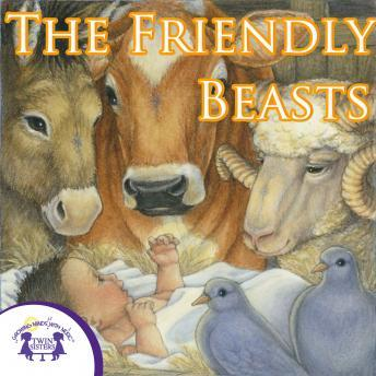 Friendly Beasts, Twin Sisters Productions