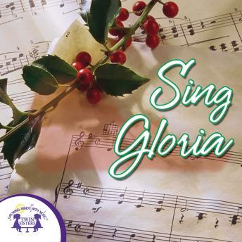 Sing Gloria, Twin Sisters Productions