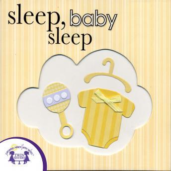 Sleep, Baby Sleep, Twin Sisters Productions