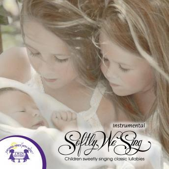 Softly We Sing Instrumental, Twin Sisters Productions
