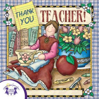 Thank You, Teacher, Twin Sisters Productions