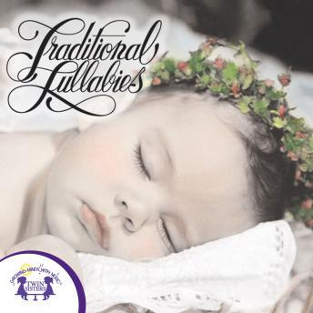 Traditional Lullabies, Twin Sisters Productions