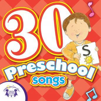 Download 30 Preschool Songs by Twin Sisters Productions