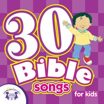 Download 30 Bible Songs by Twin Sisters Productions