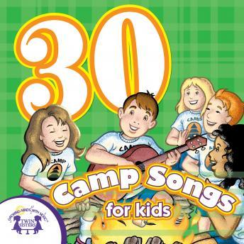Download 30 Camp Songs by Twin Sisters Productions