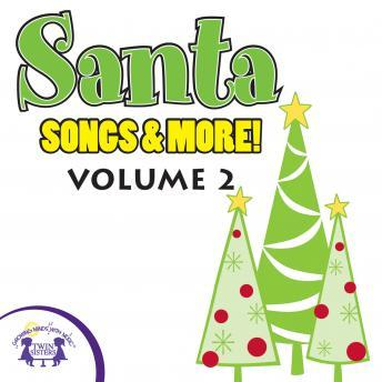 Santa Songs & More Vol. 2, Twin Sisters Productions