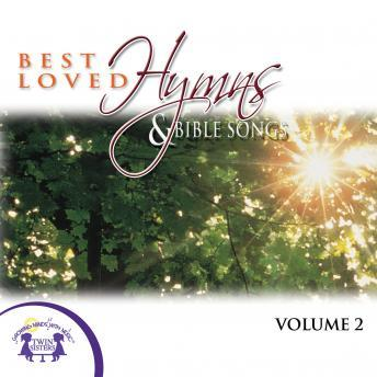 Best Loved Hymns & Bible Songs Vol. 2
