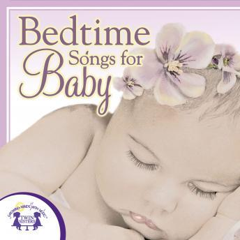 Bedtime Songs for Baby, Twin Sisters Productions