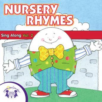 Nursery Rhymes Sing-Along Vol. 2, Twin Sisters Productions
