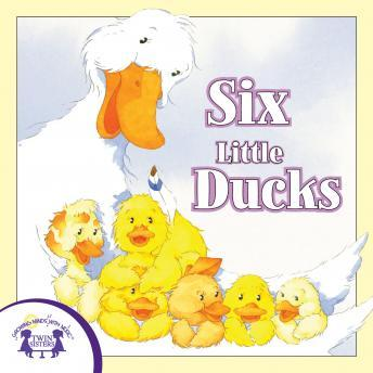 Six Little Ducks, Twin Sisters Productions