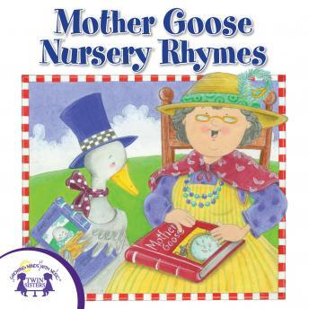 Mother Goose Nursery Rhymes, Twin Sisters Productions