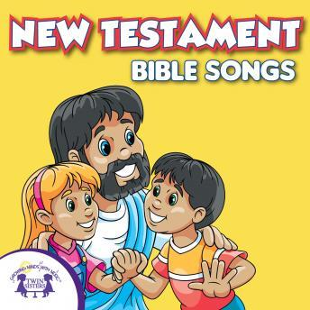 New Testament Bible Songs, Twin Sisters Productions