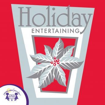 Holiday Entertaining, Twin Sisters Productions