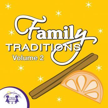 Family Traditions Vol. 2, Twin Sisters Productions