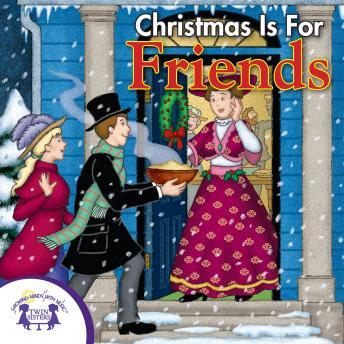 Christmas is for Friends, Twin Sisters Productions