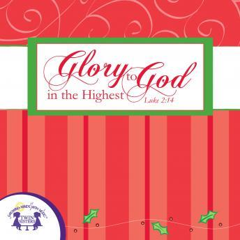 Glory to God in the Highest, Twin Sisters Productions