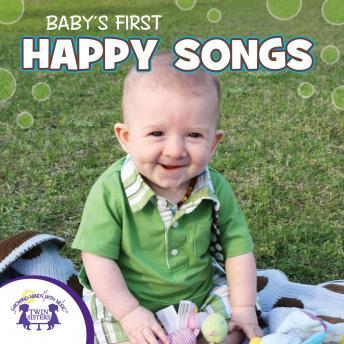 Baby's First Happy Songs, Twin Sisters Productions