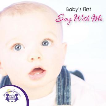 Baby's First Sing With Me, Twin Sisters Productions