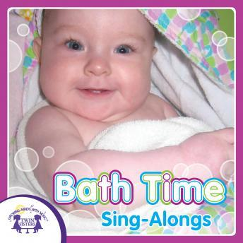 Bath Time Sing-Alongs, Twin Sisters Productions