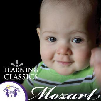 Download Learning Classics Mozart by Twin Sisters Productions