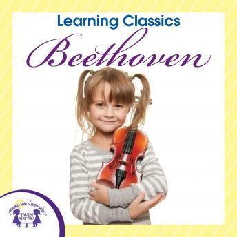 Download Learning Classics Beethoven by Twin Sisters Productions