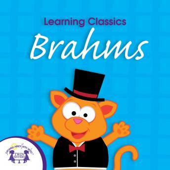 Download Learning Classics Brahms by Twin Sisters Productions