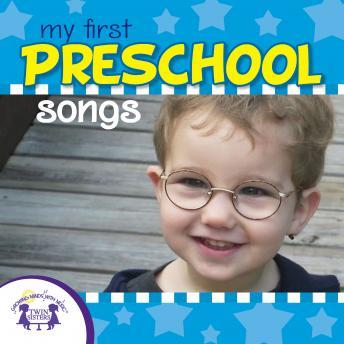 My First Preschool Songs, Twin Sisters Productions