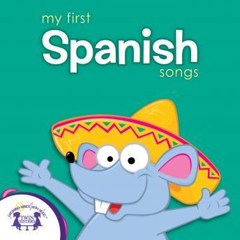 Download My First Spanish Songs by Twin Sisters Productions