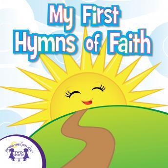 My First Hymns Of Faith, Twin Sisters Productions