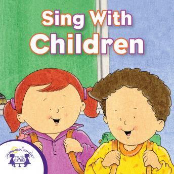 Sing With Children, Twin Sisters Productions