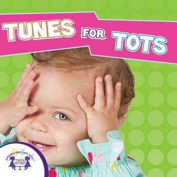 Tunes For Tots, Twin Sisters Productions