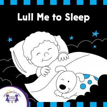 Lull Me To Sleep, Twin Sisters Productions