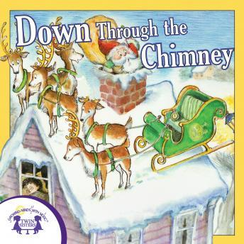Down Through The Chimney, Twin Sisters Productions