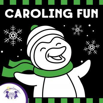 Caroling Fun, Twin Sisters Productions