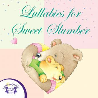 Lullabies For Sweet Slumber, Twin Sisters Productions