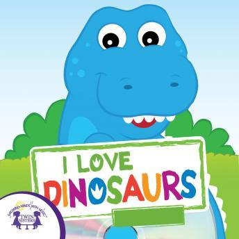 I Love Dinosaurs, Twin Sisters Productions