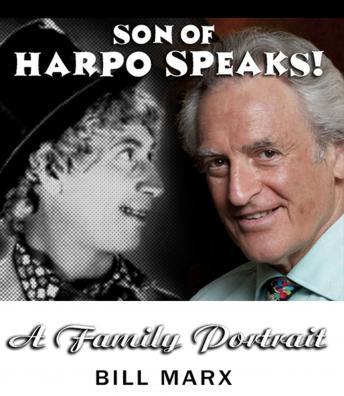 Download Son of Harpo Speaks!: A Family Portrait by Bill Marx