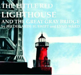 Little Red Lighthouse And The Great Gray Bridge, Hildegarde H. Swift