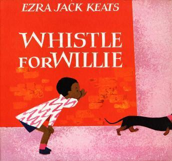 Download Whistle For Willie by Ezra Jack Keats