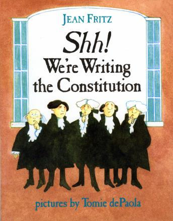 Shh! We're Writing The Constitution, Jean Friz