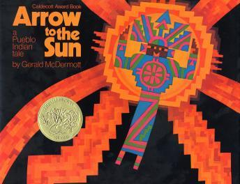 Arrow to the sun, Gerald McDermott