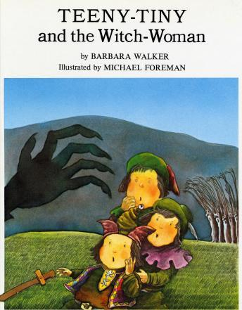 Teeny-tiny And The Witch-woman, Barbara K. Walker
