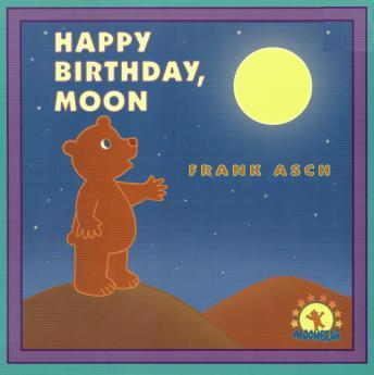 Happy birthday, moon, Frank Asch