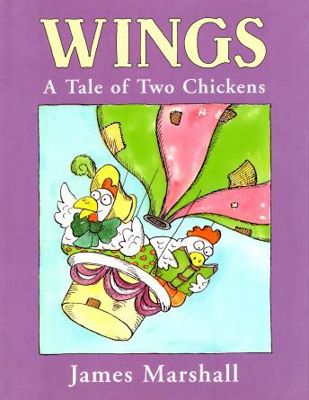 Wings: A Tale Of Two Chickens, James Marshall