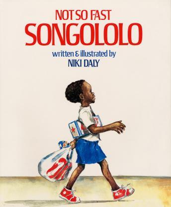 Not So Fast, Songololo, Niki Daly